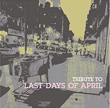 VA「Tribute to Last Days Of April」