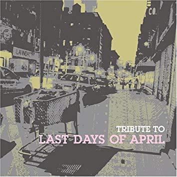 VA「Tribute to Last Days Of April」